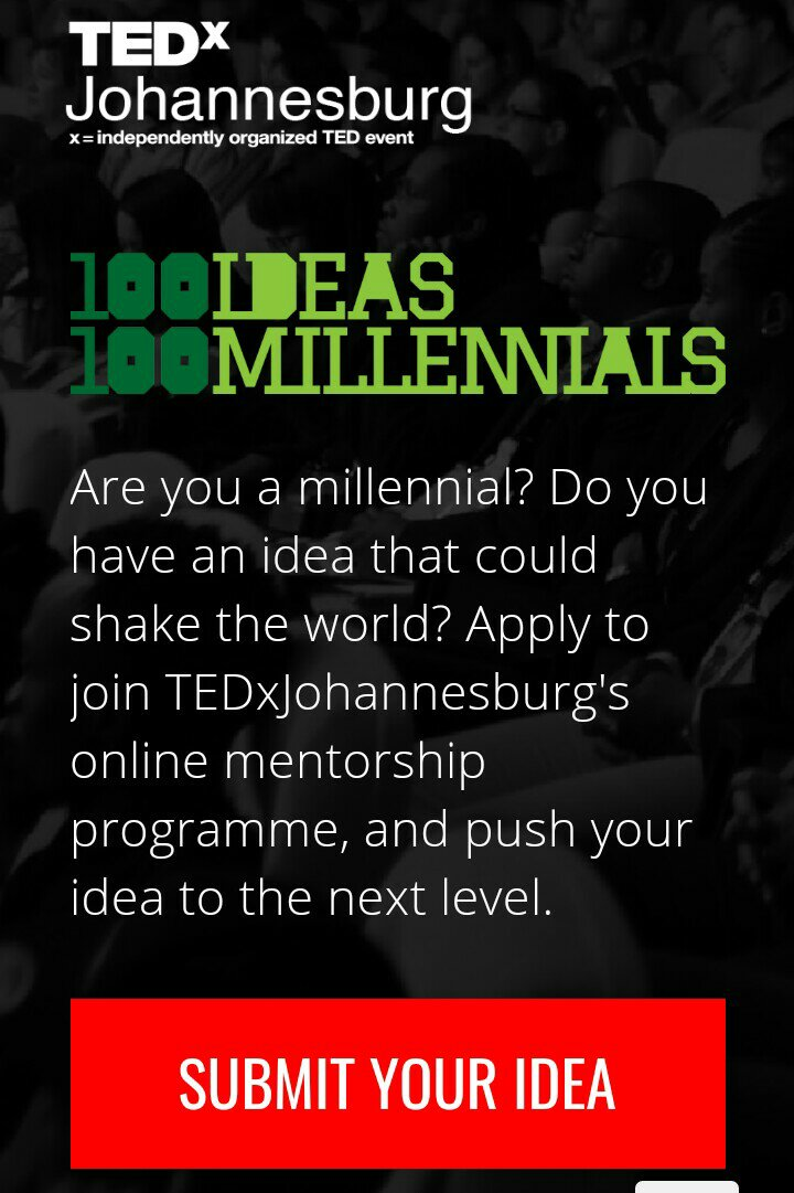 Apply for TEDxJohannesburg 100 Ideas by 100 Millennials challenge